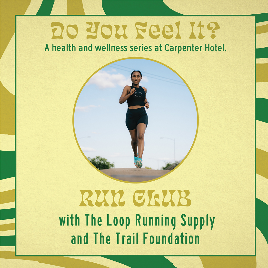 Poster for Do You Feel It? Run Club with The Loop Running Supply